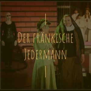 Der fränkische Jedermann (2012)